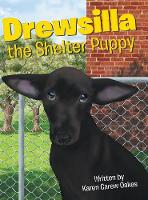 Drewsilla the Shelter Puppy (Hardback)