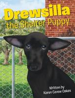 Drewsilla the Shelter Puppy (Paperback)