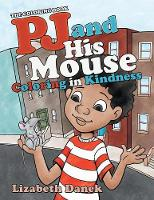 Pj and His Mouse Coloring in Kindness: The Coloring Book (Paperback)