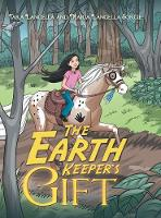 The Earth Keeper's Gift (Hardback)