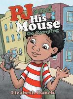 Pj and His Mouse Go Camping (Hardback)