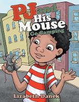 Pj and His Mouse Go Camping (Paperback)