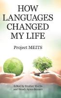 How Languages Changed My Life (Hardback)