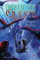 Dragon Bones - The Unwanteds Quests 2 (Paperback)
