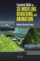 Essential Skills for 3D Modeling, Rendering, and Animation