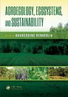 Agroecology, Ecosystems, and Sustainability - Advances in Agroecology (Hardback)