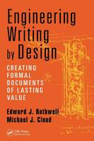 Engineering Writing by Design: Creating Formal Documents of Lasting Value (Paperback)