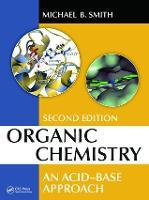 Organic Chemistry: An Acid-Base Approach, Second Edition (Hardback)