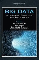 Big Data: Algorithms, Analytics, and Applications - Chapman & Hall/CRC Big Data Series (Hardback)