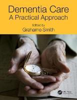 Dementia Care: A Practical Approach (Paperback)