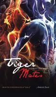 Tiger Mates: A Romantic Caper Novel (Hardback)