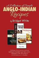 A Collection of Simple Anglo-Indian Recipes (Paperback)