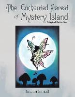 The Enchanted Forest of Mystery Island: Magical Butterflies (Paperback)