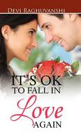 It's Ok to Fall in Love Again (Hardback)