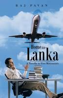 Home to Lanka: A Novella in Five Movements (Paperback)