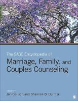 The SAGE Encyclopedia of Marriage, Family, and Couples Counseling (Hardback)