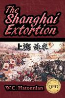 The Shanghai Extortion (Paperback)