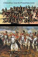 The Afghan Deception (Paperback)
