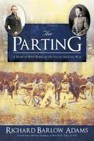 The Parting: A Story of West Point on the Eve of the Civil War (Paperback)