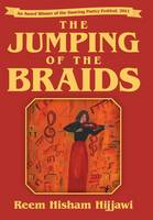 The Jumping of the Braids (Hardback)