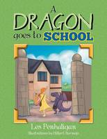 A Dragon Goes to School (Paperback)