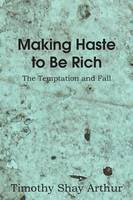 Making Haste to Be Rich! (Paperback)