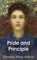 Pride and Principle, Which Makes the Lady? (Paperback)
