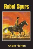 Rebel Spurs (Paperback)