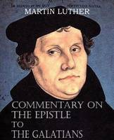 Commentary on the Epistle to the Galatians (Paperback)