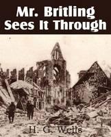 Mr. Britling Sees It Through (Paperback)