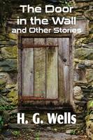 The Door in the Wall and Other Stories (Paperback)