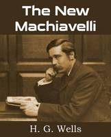 The New Machiavelli (Paperback)