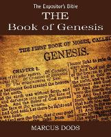 The Expositor's Bible: The Book of Genesis (Paperback)
