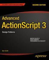 Advanced ActionScript 3: Design Patterns (Paperback)