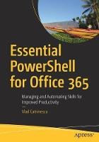 Essential PowerShell for Office 365