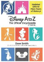 Disney A To Z (fifth Edition): The Official Encyclopedia (Hardback)