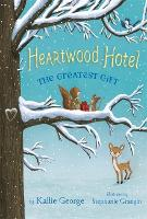 Heartwood Hotel, Book 2: The Greatest Gift (Paperback)