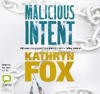 Malicious Intent - Dr Anya Crichton 1 (CD-Audio)