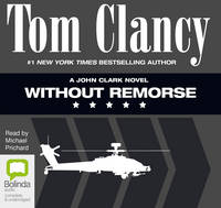 Without Remorse - John Clark Series 1 (CD-Audio)