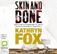 Skin and Bone - Dr Anya Crichton 3 (CD-Audio)
