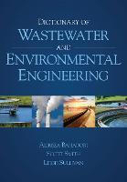 Dictionary of Wastewater and Environmental Engineering (Hardback)