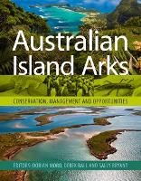 Australian Island Arks: Conservation, Management and Opportunities (Paperback)