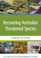 Recovering Australian Threatened Species: A Book of Hope (Paperback)