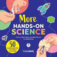 More Hands-On Science: 50 Amazing Kids' Activities from CSIRO (Paperback)