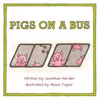Pigs on a Bus (Paperback)
