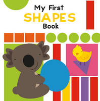 My First Shapes Book (Board book)