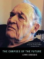 The Corpses of the Future (Paperback)