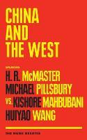 China and the West: The Munk Debates - Munk Debates (Paperback)