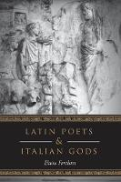 Latin Poets and Italian Gods - Robson Classical Lectures (Paperback)