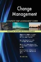 Change Management Complete Self-Assessment Guide (Paperback)